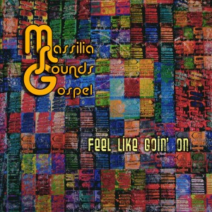 cd-feel-like-goin-on_massilia-sounds-gospel